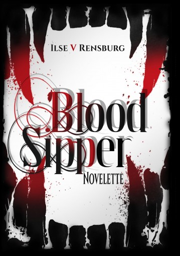 Blood Sipper by V Rensburg, Ilse