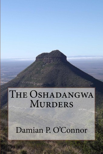 The Oshadangwa Murders by Damian O'Connor