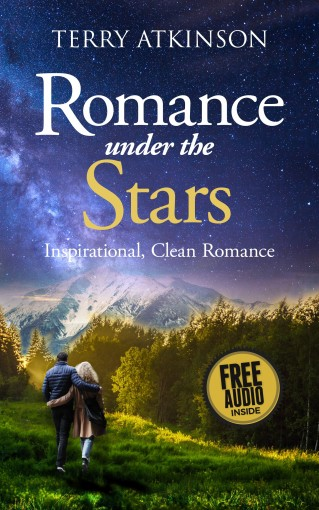 Romance under the Stars: A short, peaceful read with audio by Terry Atkinson