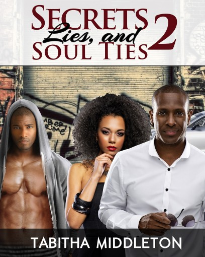 Secrets Lies and Soul Ties 2 by Tabitha Middleton