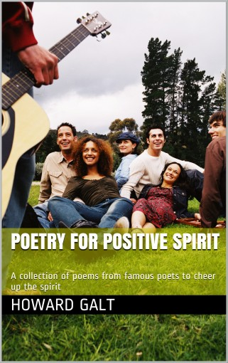Poetry for Positive Spirit: A collection of poems from famous poets to cheer up the spirit by Rabindranath Tagore