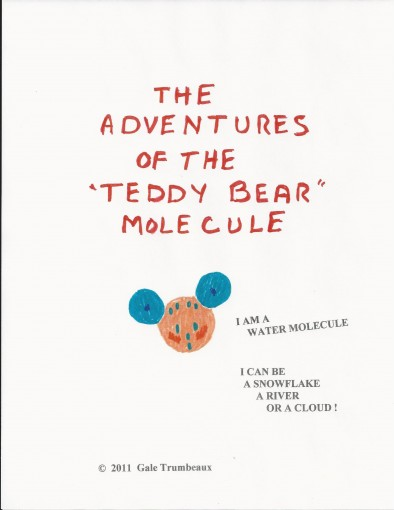 The Adventures of the Teddy Bear Molecule by Gale Trumbeaux