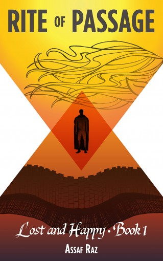 Rite of Passage (Lost and Happy Book 1) by Assaf Raz
