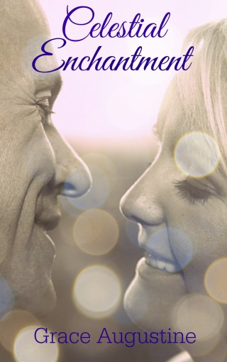 Celestial Enchantment (Diva to the Guides Book 3) by Grace Augustine