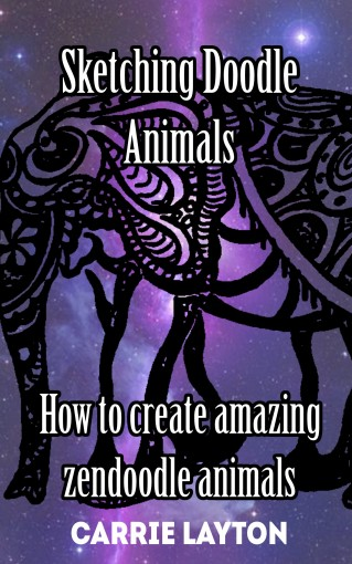 Drawing ZenDoodle: How to sketch amazing zendoodle animals (Doodle Art Book 1) by Carrie Layton
