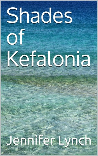 Shades of Kefalonia by Jennifer Lynch