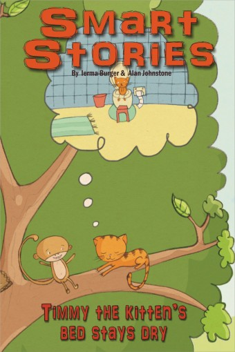 Timmy the kitten's bed stays dry (Smart Stories Book 3) by Alan Johnstone