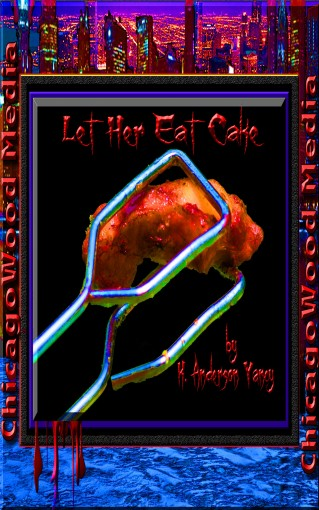 Let Her Eat Cake by K. Anderson Yancy