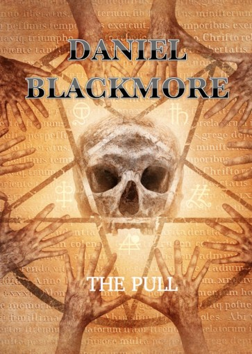 The Pull – Book 1 by Daniel Blackmore