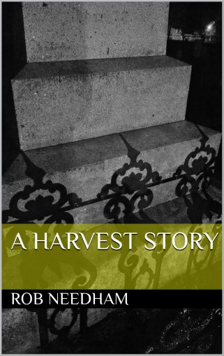 A Harvest Story by Rob Needham
