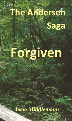 Forgiven – The Andersen Saga (The Andersens Book 8) by Jacie Middlemann