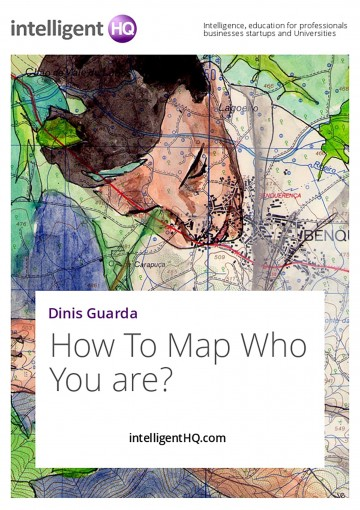 How To Map Who You are? (Ratgeber Karriere) by IntelligentHQ.com