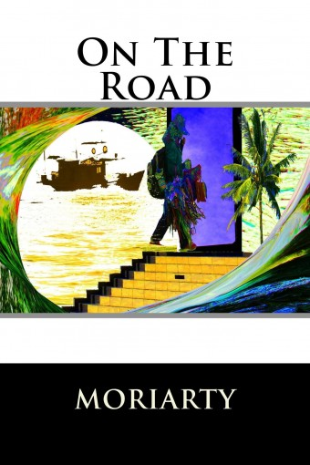 On The Road by Dean Moriarty