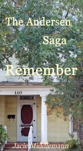 Remember – The Andersen Saga (The Andersens Book 7) by Jacie Middlemann