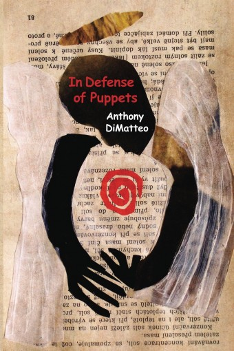 In Defense of Puppets by Anthony DiMatteo