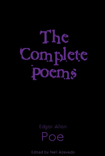 Complete Poems of Edgar Allan Poe (The Reader's Library Book 8) by Edgar Allan Poe