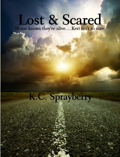 Lost & Scared by K.C. Sprayberry