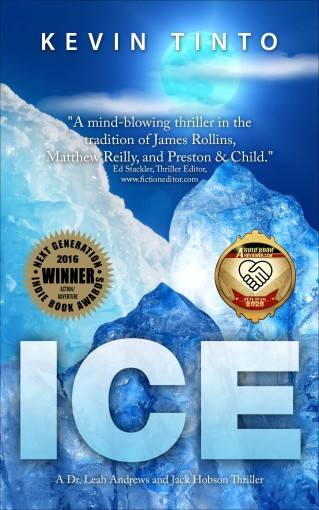 ICE: The Ice Trilogy Volume 1 by Kevin Tinto