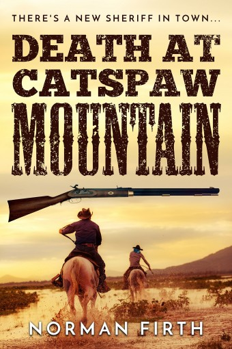 Death at Catspaw Mountain by Norman Firth