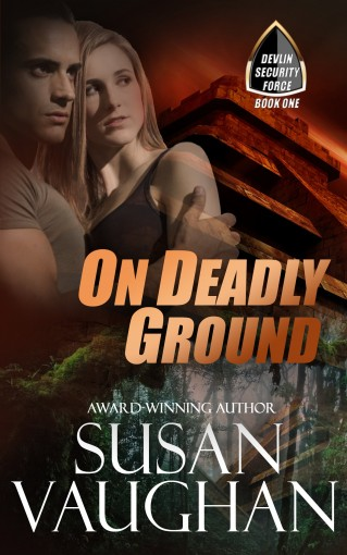 On Deadly Ground (Devlin Security Force Book 1) by Susan Vaughan