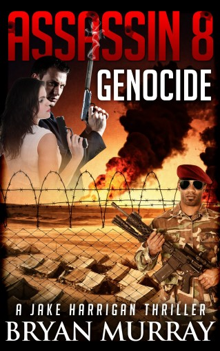 ASSASSIN 8 – 'GENOCIDE' (Assassin Series) by Bryan Murray