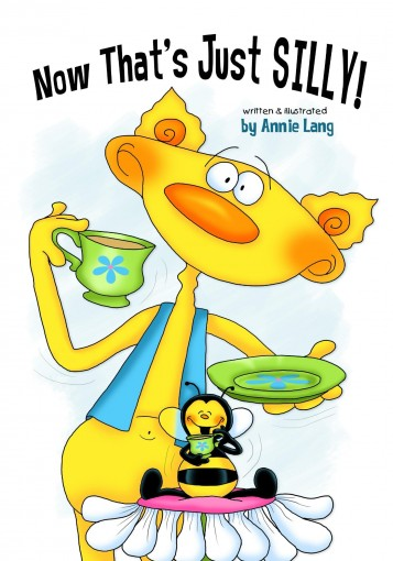 Now That's Just SILLY! by Annie Lang