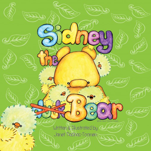 Sidney the Bear by Janet Tlachac-Toonen